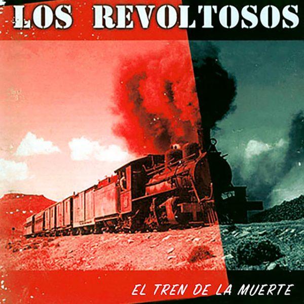 cd-los-revoltosos-el-tren-de-la-muerte-frente